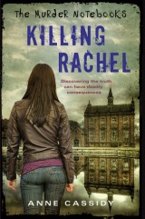 Review: Killing Rachel (The Murder Notebooks #2) by Anne Cassidy