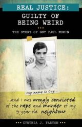 Review: Real Justice: Guilty of Being Weird – The Story of Guy Paul Morin